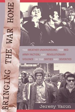 Bringing the War Home af Jeremy Peter Varon