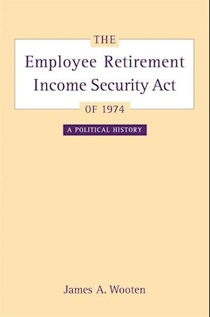Employee Retirement Income Security Act of 1974 af James Wooten