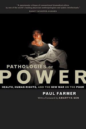 Pathologies of Power af Paul Farmer