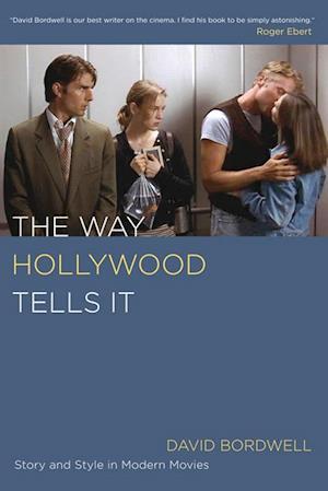 Way Hollywood Tells It af David Bordwell