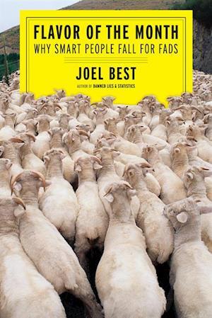 Flavor of the Month af Joel Best