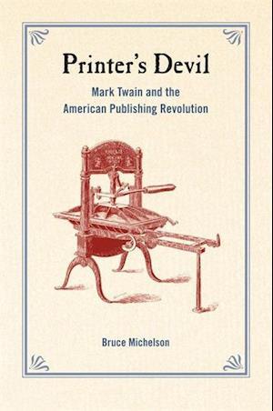 Printer's Devil af Bruce Michelson