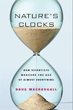Nature's Clocks af Doug Macdougall