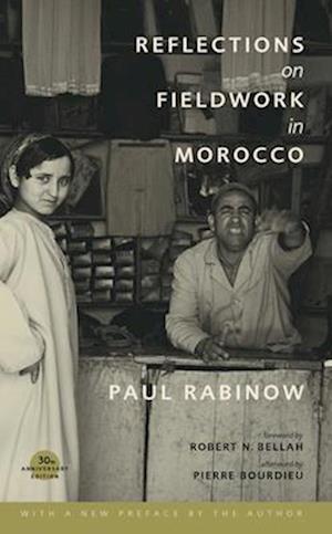 Reflections on Fieldwork in Morocco af Paul Rabinow