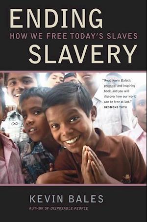 Ending Slavery af Kevin Bales