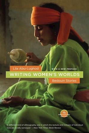 Writing Women's Worlds af Lila Abu-Lughod