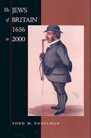 Jews of Britain, 1656 to 2000 af Todd M. Endelman