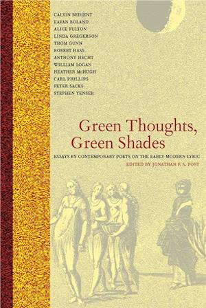 Green Thoughts, Green Shades