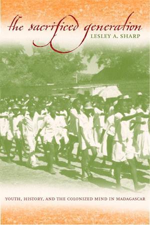 Sacrificed Generation af Lesley A. Sharp