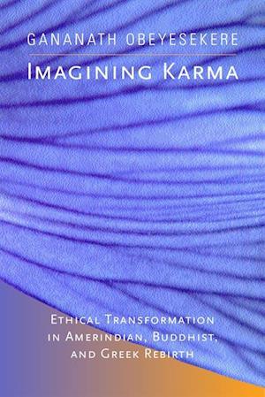 Imagining Karma af Gananath Obeyesekere