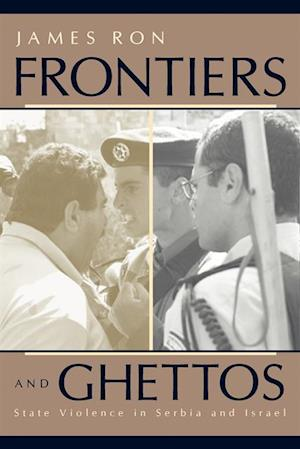Frontiers and Ghettos af James Ron