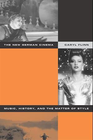 New German Cinema af Caryl Flinn