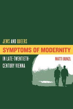 Symptoms of Modernity af Matti Bunzl