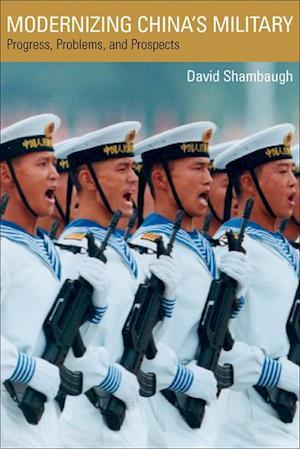 Modernizing China's Military af David Shambaugh