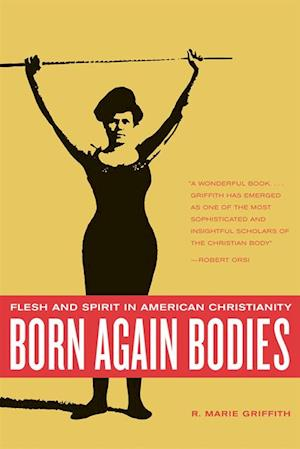 Born Again Bodies af R. Marie Griffith