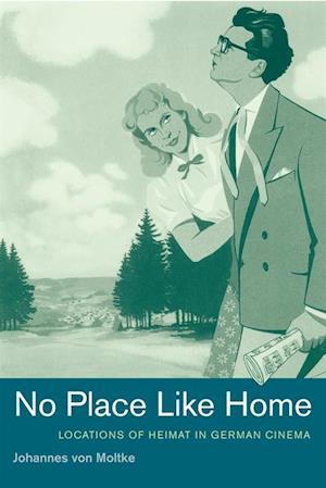 No Place Like Home af Johannes Von Moltke