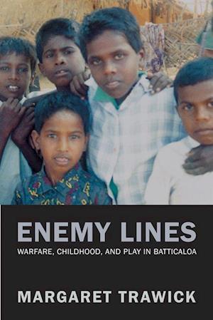 Enemy Lines af Margaret Trawick