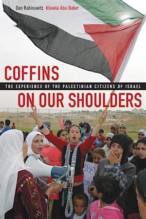 Coffins on Our Shoulders af Dan Rabinowitz, Khawla Abu-Baker