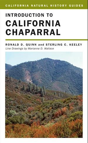 Introduction to California Chaparral af Ronald D. Quinn, Dr. Sterling Keeley