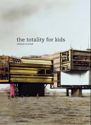 Totality for Kids af Joshua Clover