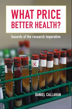 What Price Better Health? af Daniel Callahan