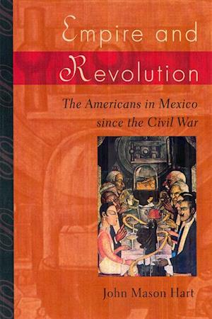 Empire and Revolution af John Mason Hart