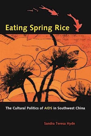 Eating Spring Rice af Sandra Teresa Hyde