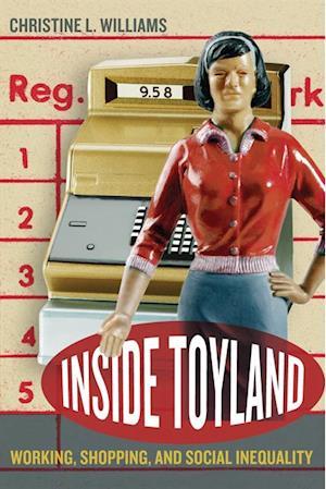 Inside Toyland af Christine L. Williams