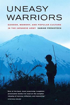 Uneasy Warriors af Sabine Fruhstuck