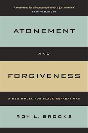 Atonement and Forgiveness af Roy L. Brooks