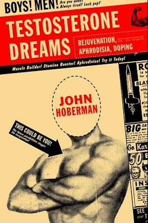 Testosterone Dreams af John Hoberman
