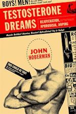 Testosterone Dreams af John Hoberman