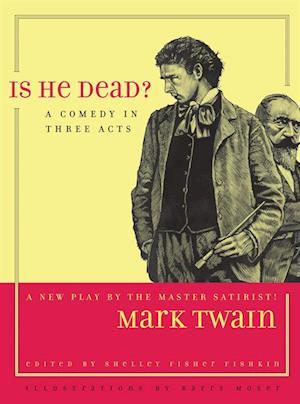Is He Dead? af Mark Twain