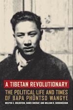 Tibetan Revolutionary af Melvyn C. Goldstein, Dawei Sherap, William R Siebenschuh