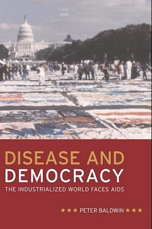 Disease and Democracy af Peter Baldwin
