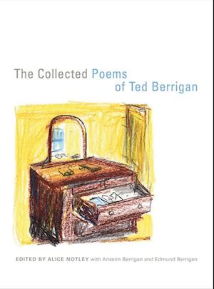Collected Poems of Ted Berrigan af Ted Berrigan