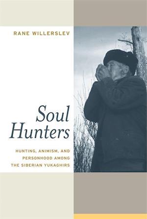Soul Hunters af Rane Willerslev