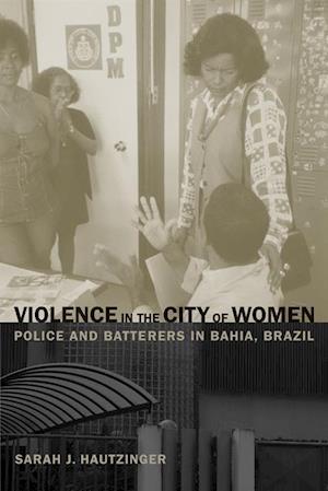 Violence in the City of Women af Sarah Hautzinger