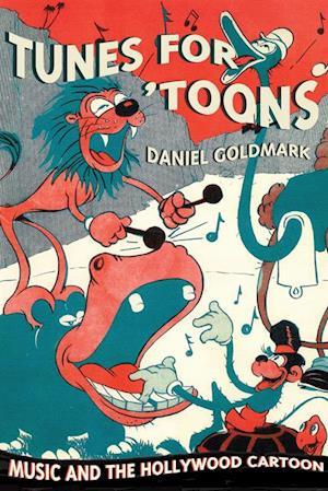Tunes for 'Toons af Daniel Ira Goldmark