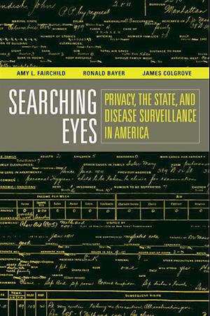 Searching Eyes af Ronald Bayer, James Colgrove, Amy L. Fairchild