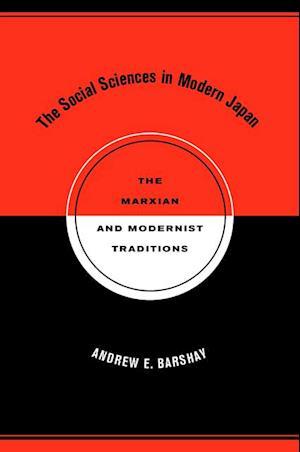 Social Sciences in Modern Japan af Andrew E. Barshay