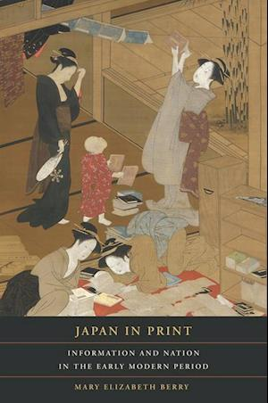 Japan in Print af Mary Elizabeth Berry