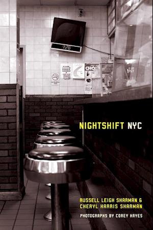 Nightshift NYC af Cheryl Harris Sharman, Russell Leigh Sharman