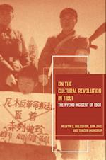 On the Cultural Revolution in Tibet af Ben Jiao, Tanzen Lhundrup, Melvyn C. Goldstein