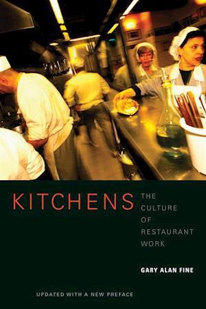 Kitchens af Gary Alan Fine