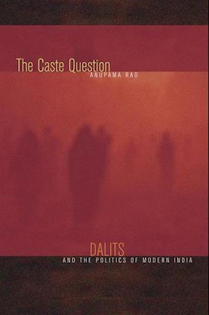 Caste Question af Anupama Rao