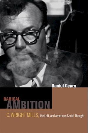 Radical Ambition af Dan Geary