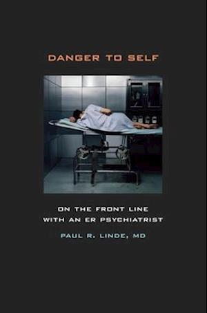 Danger to Self af Paul Linde