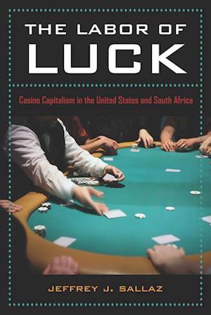Labor of Luck af Jeff Sallaz