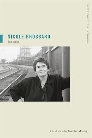 Nicole Brossard af Nicole Brossard